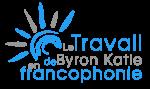Le Travail de Byron Katie en francophonie